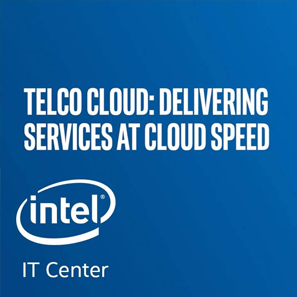 Telco Cloud - Delivering Services at Cloud Speed